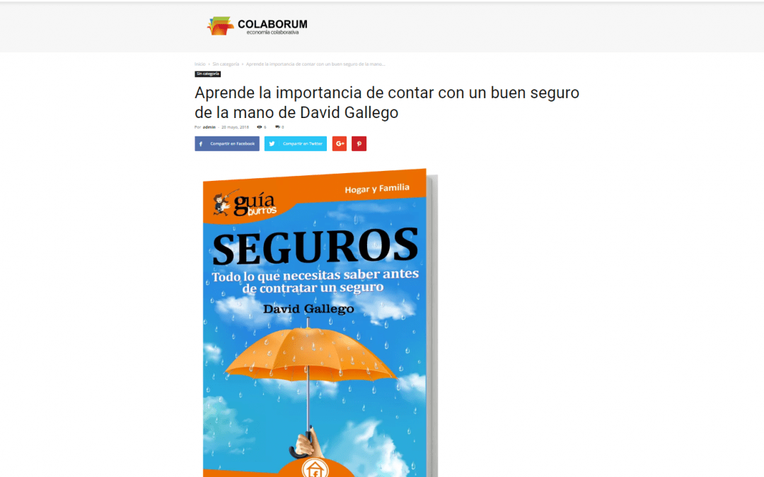 El medio online Colaborum se hace eco del GuíaBurros: Seguros, de David Gallego
